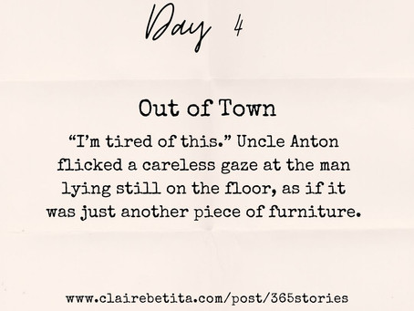 Day #4: Out of Town