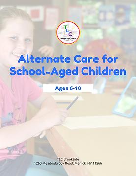 Alternate Care for School-Aged Children