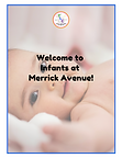 Merrick Infant 2 Welcome .png