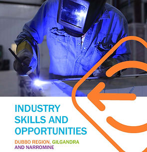 cover pg only - Industry Skills and Opportunities for Dubbo, Gilgandra and Narromine 14 11
