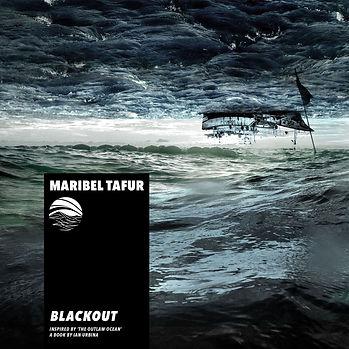MARIBEL TAFUR - BLACKOUT