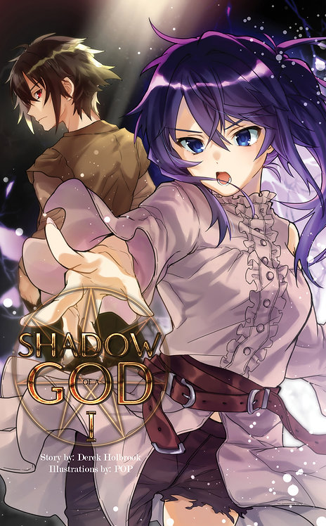 Shadow of a God Volume One