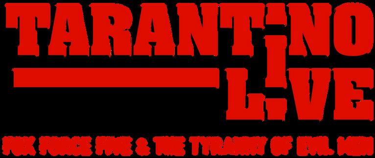 TARANTINO LIVE
