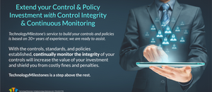 GET MORE FROM YOUR INVESTMENT INTO CONTROLS, BASELINES, POLICIES, AND ATO's