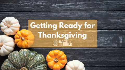 Getting Ready for Thanksgiving