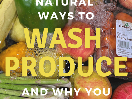 3 Natural Ways To Wash Produce And Why You Should