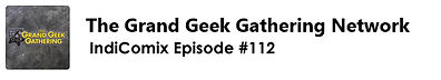 The Grand Geek Gathering Network - episo