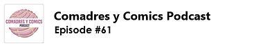 Comadres y Comics Podcast Zombie Zero Critical Entertainment Leandro Rizzo Episode 61