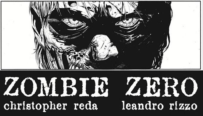 Zombie Zero Christopher Reda Leandro Rizzo