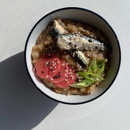 Earl Grey & Miso Broth Congee with Beauty Sardines