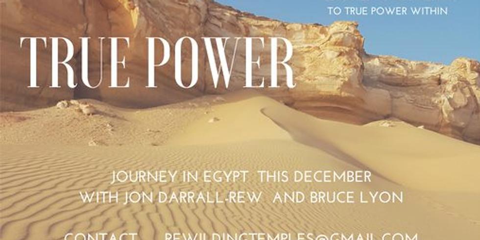 True Power - Egypt 2018 with Jon Darrall-Rew and Bruce Lyon