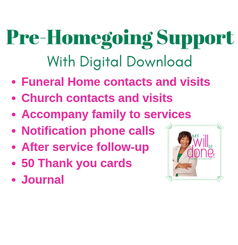 Pre-Homegoing Support with Digital