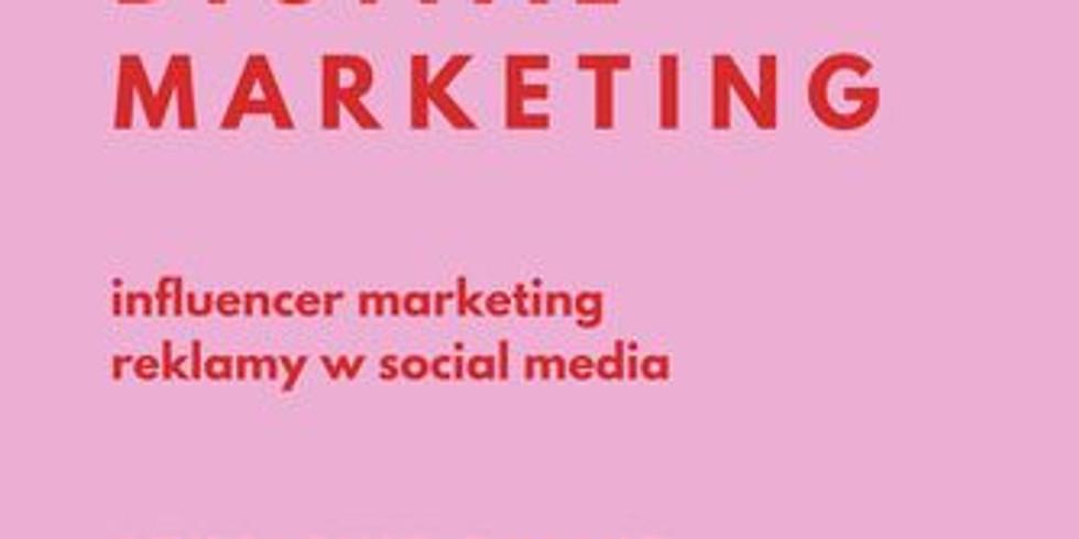 DIGITAL MARKETING - influencer marketing & reklamy w social media