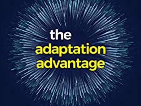 The Adaption Advantage - A Book Brief