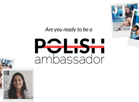 Are you ready to be a Polish Ambassador?