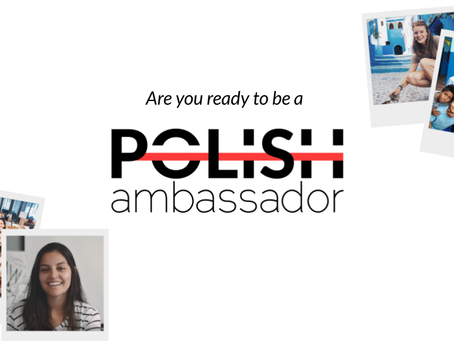 Are you ready to be a Polish Ambassador?