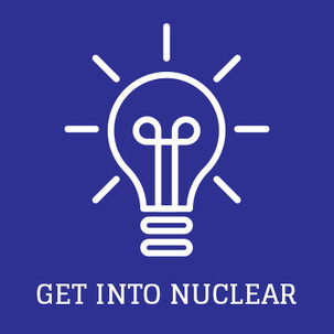 Get Into Nuclear | Nuclear News | May Overview