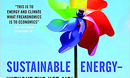 Sustainable Energy - Without the Hot Air - Nuclear Book Review