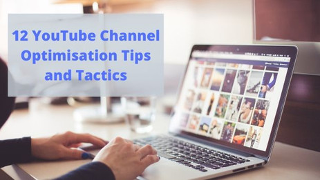 12 YouTube Channel Optimisation Tips and Tactics For the Nuclear Industry