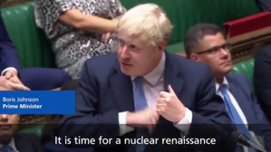 """It is time for a nuclear renaissance"" - Boris Johnson"