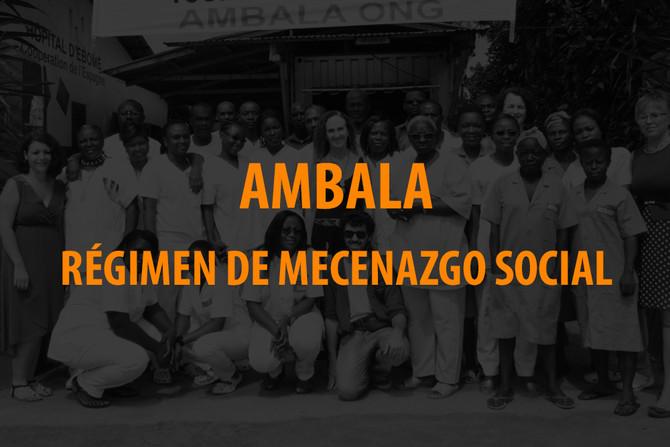AMBALA reconocida comoentidad beneficiaria del Régimen de Mecenazgo Social