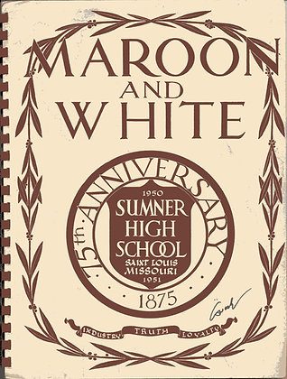 Sumner High Maroon and White 1951