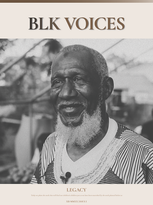 BLK Voices Magazine: Legacy Issue