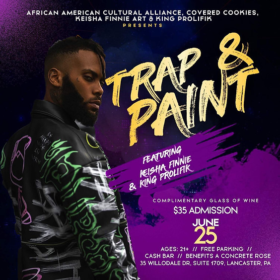 Trap and Paint Hosted by the African American Cultural Alliance