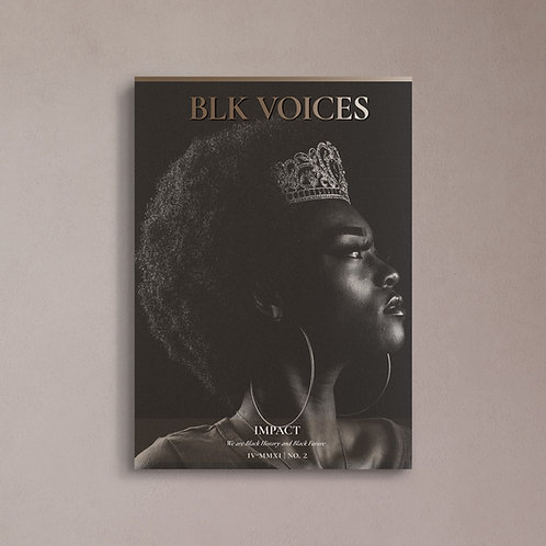 Black Voices Magazine: Impact Issue