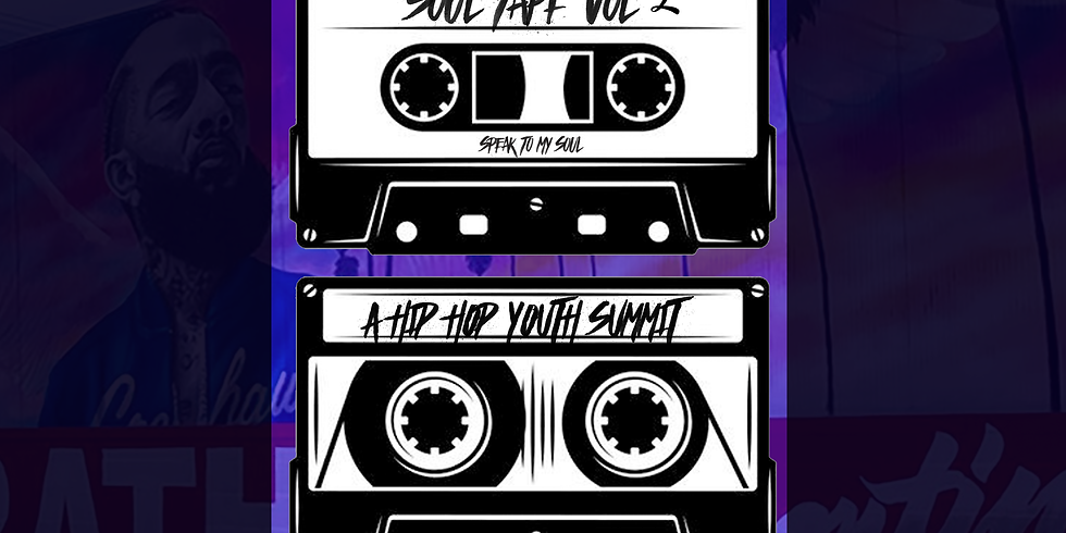 Soul Tape Vol. 2 Hip Hop Youth Summit
