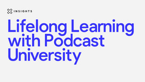 Lifelong learning with podcast university