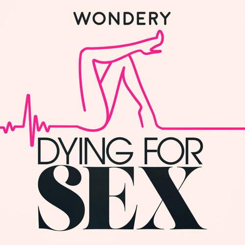 DyingForSex-1024x1024.jpg