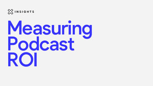 Measuring podcast ROI