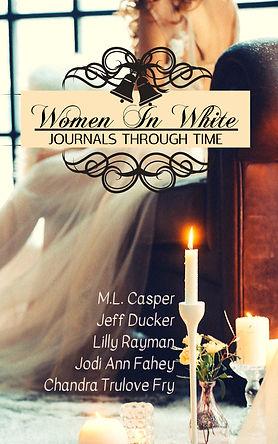 Women In White: Journals of Time.jpg