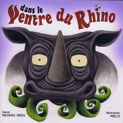 """Livre """"Dans le ventre du Rhino"""""""