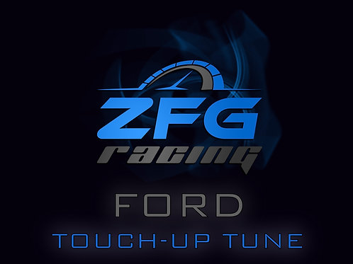 ZFG Racing Ford Touch-Up Tune