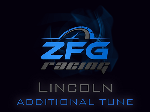ZFG Racing Lincoln Additional Tune