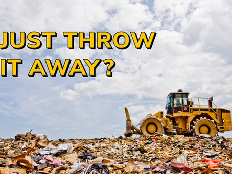 What happens when you throw something away?