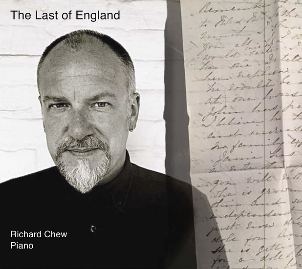 The Last of England - Richard Chew (Full CD album)