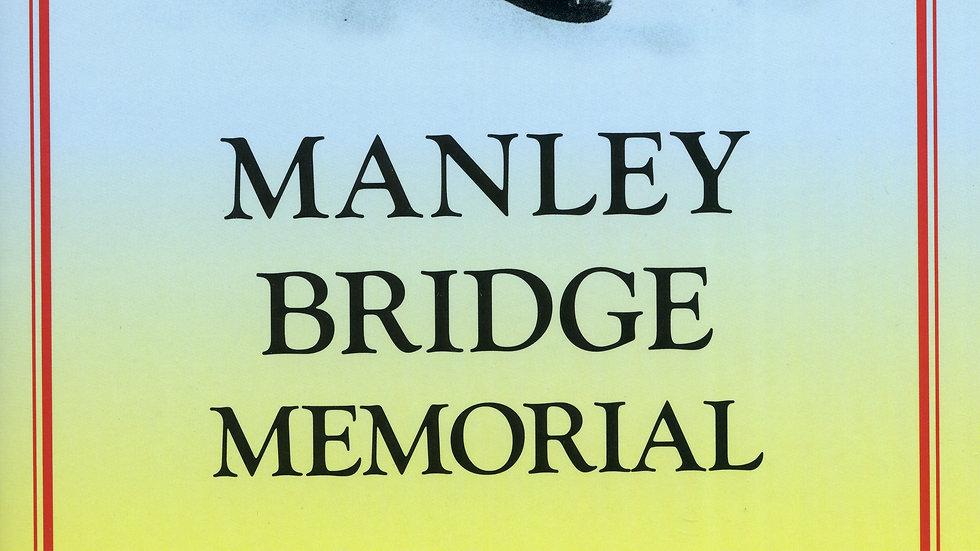 Manley Bridge Memorial: Special Commission