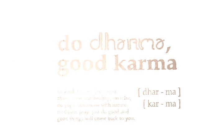 DO DHARMA GOOD KARMA