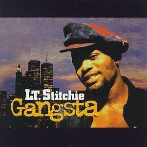Lt. Stitchie - Gangsta