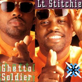 Lt. Stitchie - Ghetto Soldier