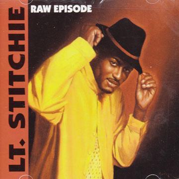 Lt. Stitchie - Raw Episode