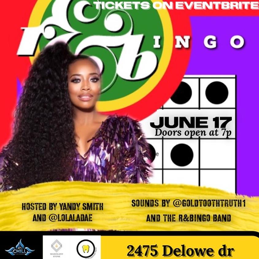 R&Bingo Hosted by Lola Ladae X Yandy Smith