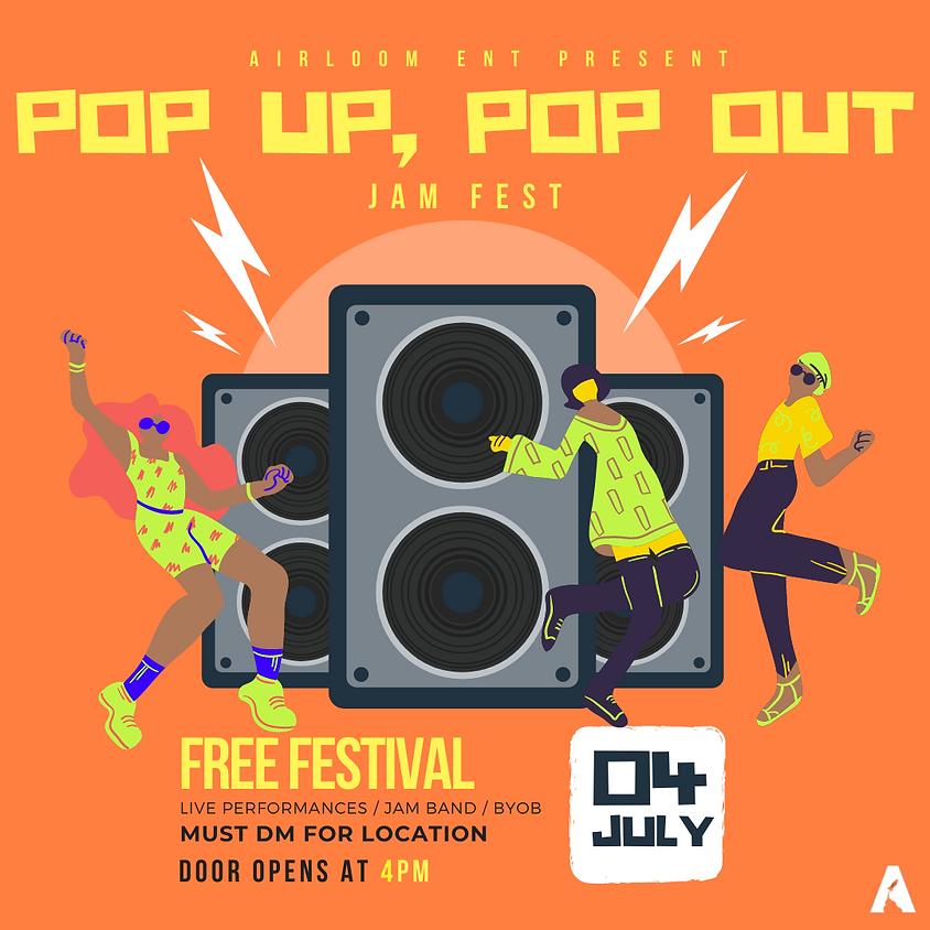 Pop Up, Pop Out Fest