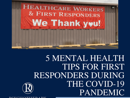 5 Mental Health Tips for First Responders During the COVID-19 Pandemic