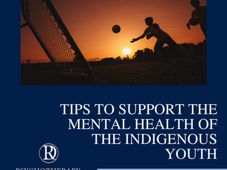 Tips to Support the Mental Health of The Indigenous Youth