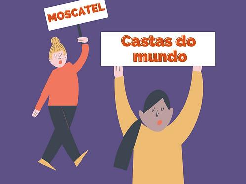 Castas do Mundo: Moscatel