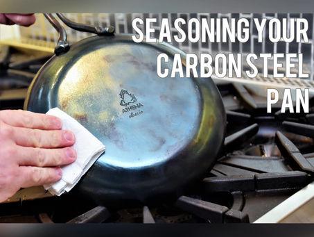 Seasoning Your Carbon Steel Pan (Video)